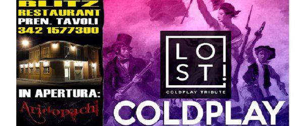 Aridopachi + Lost = Coldplay tribute aL Blitz. Venerdì 1 gennaio