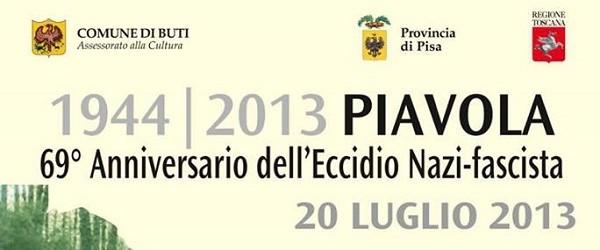 ECCIDIO DI PIAVOLA 1944 – 2013 – 69° ANNIVERSARIO DELL'ECCIDIO, CERIMONIA DI COMMEMORAZIONE IN LOCO.