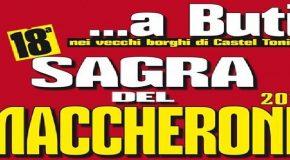 """LA """"SAGRA DEL MACCHERONE"""" A BUTI VI ASPETTA CON MUSICA, SPETTACOLI E… OTTIMA CUCINA !!!"""