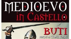 """FESTA MEDIEVALE A BUTI (11/12 MAGGIO). """"MEDIOEVO IN CASTELLO""""."""