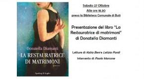 """""""LA RESTAURATRICE DI MATRIMONI"""" DI DONATELLA DIAMANTI – PRESENTAZIONE A BUTI"""