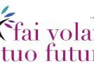 """""""FAI VOLARE IL TUO FUTURO"""". A CALCINAIA SEMINARIO (GRATUITO) PER ENTRARE NEL MONDO DELL'IMPRENDITORIA."""