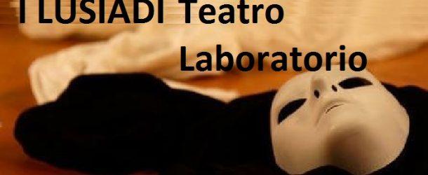 """CORSO DI TEATRO A CALCINAIA – ASSOCIAZIONE/LABORATORIO """"I LUSIADI"""", DAL 12 OTTOBRE"""