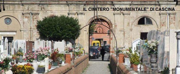 DOMANI VENERDI' 23 GIUGNO, CHIUSO IL CIMITERO MONUMENTALE DI CASCINA