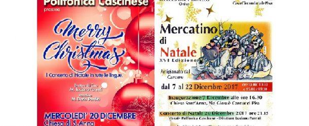 Concerto Polifonica Cascinese il 20 dicembre – XVI edizione del Mercatino di Natale a Pisa