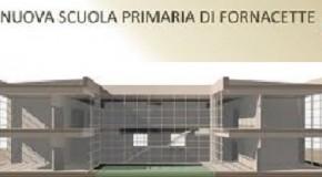 PRESENTAZIONE DEL PROGETTO DELLA NUOVA SCUOLA PRIMARIA DI FORNACETTE.
