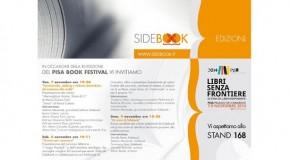 """PISA BOOK FESTIVAL 2014: LE EDIZIONI SIDEBOOK PRESENTI ALLO STAND 168 PRESENTANO """"I SOGNI POSSIBILI""""."""