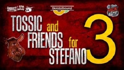 """""""TOSSIC & FRIENDS FOR STEFANO 3"""". SABATO 17 AGOSTO AL """"THE JUNGLE"""", CASCINA."""