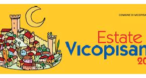 ESTATE A VICOPISANO, 60 EVENTI IN TUTTO IL TERRITORIO