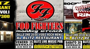 "TRIBUTO AI ""FOO FIGHTERS"". VENERDI' 25 GENNAIO I ""MONKEY WRENCH"" SUL PALCO DEL BLITZ"