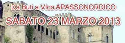 """DA BUTI A VICO A """"APASSONORDICO"""". NORDIC WALKING/PASSEGGIATA, 23 MARZO 2013"""