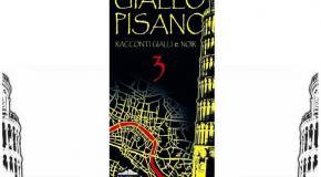 """""""GIALLO PISANO 3"""". IN BIBLIOTECA A BUTI SI PRESENTA LA COLLETTANEA"""