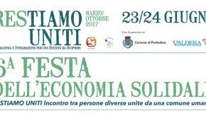 FESTA DELLA RETE DI ECONOMIA SOLIDALE DELLA VALDERA. PONTEDERA 23-24 GIUGNO 2017